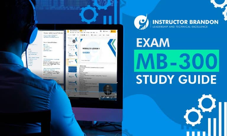 Exam MB-300 Study Guide