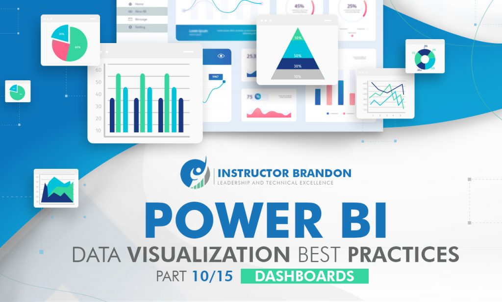 Power BI Best Data Visualization Practices 10 of 15: Dashboards