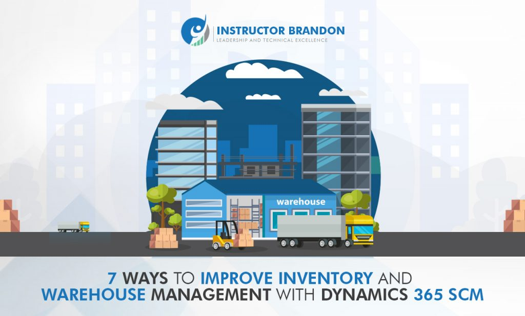 Improve Inventory Warehouse Management with Dynamics 365