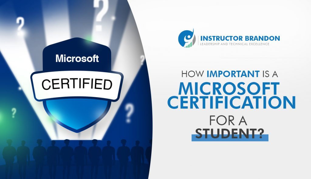 Importance of Microsoft Certification for a Student