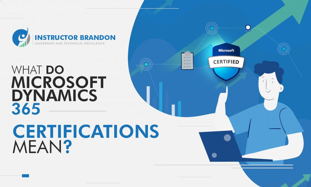 What do Microsoft Dynamics 365 Certifications mean?