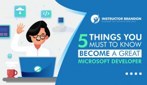 "Thumbnail Showing the Title of the Article ""5 Things You Should Know to Become a Great Microsoft Developer"""