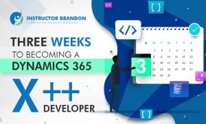 How to become a MS Dynamics 365 X++ Developer in 3 weeks?