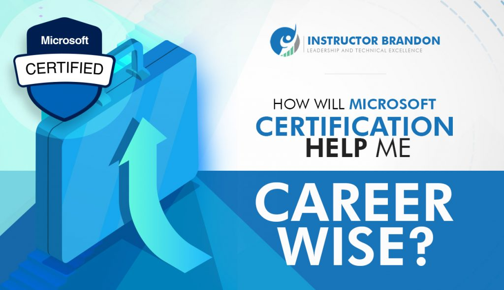 how will microsoft certification help me career wise
