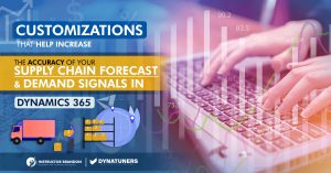 Customizations for Demand Forecasting in MS Dynamics 365